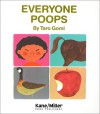 Everyone Poops (My Body Science Series) - Tarō Gomi