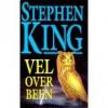 Vel over been (Paperback ) - Hugo Kuipers, Nienke Kuipers, Stephen King