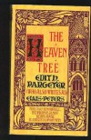 The Heaven Tree - Edith Pargeter