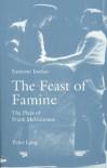 The Feast Of Famine: The Plays Of Frank Mc Guinness - Eamonn Jordan
