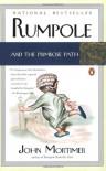 Rumpole and the Primrose Path - John Mortimer
