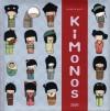 Kimonos - Annelore Parot