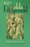 The Collected Writings - Zelda Fitzgerald, Mary Gordon, Matthew J. Bruccoli