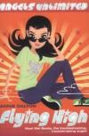 Angels Unlimited #3: Flying High - Annie Dalton