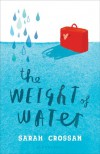 The Weight of Water - Sarah Crossan