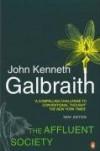 The Affluent Society - John Kenneth Galbraith