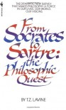 From Socrates to Sartre: The Philosophic Quest - Thelma Z. Lavine, T.Z. Lavine