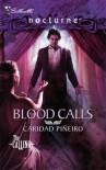 Blood Calls - Caridad Piñeiro