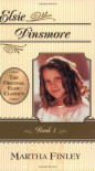 Elsie Dinsmore - Martha Finley