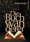 Die Buchwanderer - Britta Röder