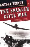 The Spanish Civil War - Antony Beevor