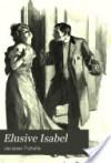 Elusive Isabel - Jacques Futrelle