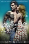 Welcome to Sugartown  - Carmen Jenner