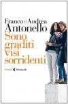 Sono graditi visi sorridenti - 'Franco Antonello',  'Andrea Antonello'