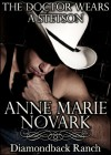 The Doctor Wears A Stetson - Anne Marie Novark
