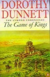 The Game of Kings  - Dorothy Dunnett