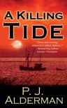 A Killing Tide - P.J. Alderman
