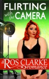 Flirting With The Camera - Ros Clarke
