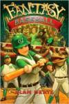 Fantasy Baseball - Alan Gratz