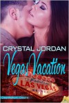 Vegas Vacation - Crystal Jordan