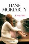 A teraz śpij - Liane Moriarty