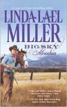 Big Sky Mountain (Swoon-Worthy Cowboys, #2) - Linda Lael Miller
