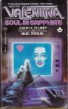 Valentina: Soul in Sapphire - Joseph H. Delaney, Marc Stiegler