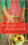 The Good Plain Cook - Bethan Roberts