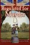 Regulated for Murder: A Michael Stoddard American Revolution Thriller - Suzanne Adair
