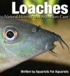Loaches: Natural History and Aquarium Care - Mark MacDonald, Martin Thoene