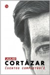 Cuentos Completos (#1) - Julio Cortázar