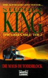 The Green Mile, Teil 2: Die Maus im Todesblock - Joachim Honnef, Stephen King