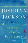 Someone Else's Love Story - Joshilyn Jackson