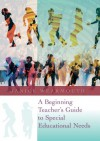 A Beginning Teacher's Guide to Special Educational Needs - Wearmouth Janice, Wearmouth Janice