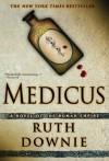 Medicus (Gaius Petreius Ruso #1) - Ruth Downie