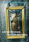 Paląc trawę na rykowisku - Agnieszka Urbanowska