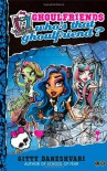Monster High: Who's That Ghoulfriend?: Number 3 in series (Monster High: Ghoulfriends Forever) - Gitty Daneshvari