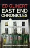 East End Chronicles - Ed Glinert