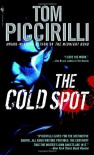 The Cold Spot - Tom Piccirilli