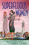 Superfluous Women - Carola Dunn