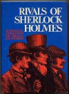 Rivals of Sherlock Holmes: Forty Stories of Crime and Detection from Original Illustrated Magazines - Alan K. Russell