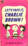 Let's Face It, Charlie Brown! (Coronet Books) - Charles M. Schulz