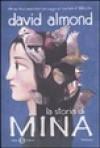 La Storia Di Mina - David Almond
