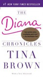 The Diana Chronicles - Tina Brown
