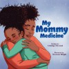My Mommy Medicine - Edwidge Danticat