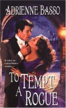 To Tempt a Rogue - Adrienne Basso