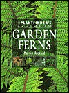 Garden Ferns (Plantfinder's Guide to Growing Series) - Martin Rickard