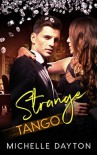 Strange Tango - Michelle Dayton