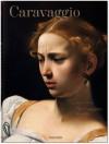 Caravaggio: Complete Works - Sebastian Schütze