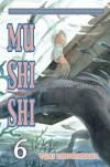 Mushishi, Volume 6 - Yuki Urushibara